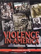 Violence in America: An Encyclopedia (Three…