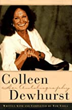 Colleen Dewhurst: An Autobiography by…