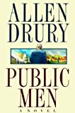 Drury, Allen: Public Men