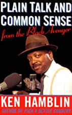 Plain Talk and Common Sense From the Black…