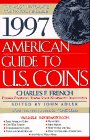 1997 AMERICAN GUIDE TO U S COINS: Most Up-to…