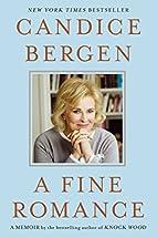 A Fine Romance by Candice Bergen