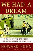 We Had a Dream: A Tale of the Struggle for…