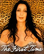 The First Time by Cher