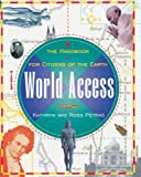 Petras, Ross: World Access: The Handbook for Citizens of the Earth