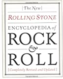 Patricia Romanowski: New Rolling Stone Encyclopedia Of Rock & Roll: Completely Revised And Updated