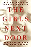 Lindsy Van Gelder: GIRLS NEXT DOOR: Into the Heart of Lesbian America