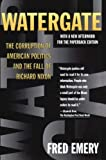 Emery, Fred: Watergate: The Corruption of American Politics and the Fall of Richard Nixon