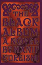 The Black Album by Hanif Kureishi