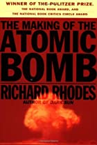 The Making of the Atomic Bomb by Richard&hellip;