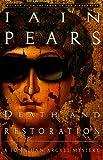 Pears, Iain: Death and Restoration: A Jonathan Argyll Mystery