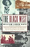Katz, William Loren: The Black West