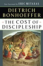 The Cost of Discipleship by Dietrich…