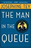 Tey, Josephine: The Man in the Queue