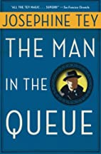 Man in the Queue by Josephine Tey