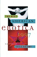 The Best American Erotica 1997 by Susie…