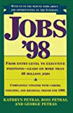 Petras, Kathryn: Jobs 98: From Entry Level to Executive Positions Leads on More than 40 Million Jobs