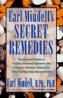 Mindell, Earl L.: Earl Mindells Secret Remedies