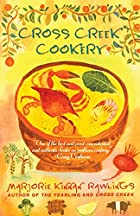 Cross Creek Cookery by Marjorie Kinnan…