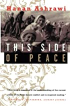This Side of Peace: A Personal Account by…