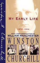 My Early Life: 1874-1904 by Winston…