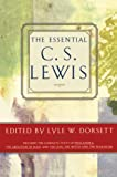 Lewis, C. S.: The Essential C. S. Lewis