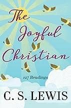Joyful Christian by C. S. Lewis