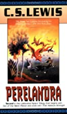 Perelandra (Space Trilogy #2) by C.S. Lewis
