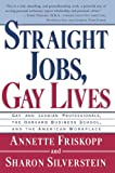 Friskopp, Annette: Straight Jobs Gay Lives: Gay and Lesbian Professionals, the Harvard Business School, and the American Workplace