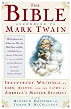The Bible According to Mark Twain by Mark…
