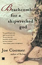 Beachcombing for a Shipwrecked God by Joe…