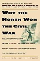 Why the North Won the Civil War by David…