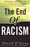 Dinesh D'Souza: The End of Racism: Principles for a Multiracial Society