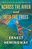 Hemingway, Ernest: Across the River and into the Trees