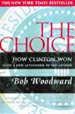 Woodward, Bob: The Choice