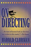 Clurman, Harold H.: On Directing