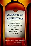 Simonson, Alex: Marketing Aesthetics: The Strategic Management of Brands, Identity, and Image