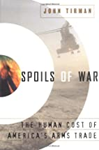 Spoils of War: The Human Cost of America's…