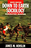 Henslin, James M.: Down to Earth Sociology: Introductory Readings