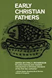 Richardson, Cyril C.: Early Christian Fathers