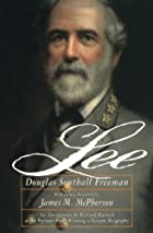 Lee by Douglas Southall Freeman