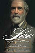 Lee by Douglas Southall Freeman