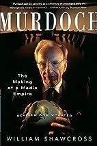 Murdoch by William Shawcross