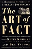 Yagoda, Ben: The Art of Fact: A Historical Anthology of Literary Journalism