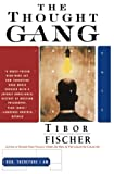 Fischer, Tibor: The Thought Gang