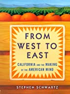 From West to East: California And the Making…
