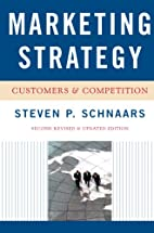 Marketing Strategy by Steven P. Schnaars