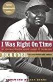 Wulf, Steve: I Was Right on Time: My Journey from Negro Leagues to the Majors