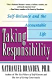 Nathaniel Branden: Taking Responsibility: Self-Reliance and the Accountable Life