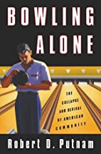 Bowling Alone: The Collapse and Revival of…